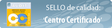 AUDIT: Sello centro certificado
